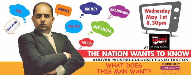 THE NATION WANTS TO KNOW - MUMBAI - MAY 1, THE LAUGH FACTORY, PALLADIUM MALL