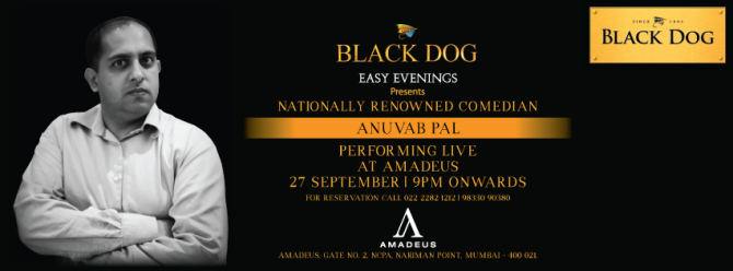 SHOW FOR BLACK DOG - THIS FRIDAY, MUMBAI
