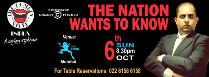 FINAL MUMBAI SHOW- THE NATION WANTS TO KNOW - OCTOBER 6TH